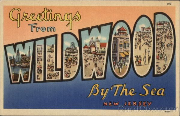 Greetings from Wildwood By the Sea, NJ